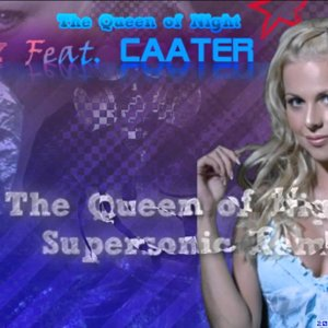 Trinity Feat. Caater - The Queen of Night (Supersonic Remix)